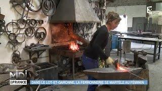MADE IN FRANCE : Dans le Lot-et-Garonne, la ferronnerie se martèle au féminin