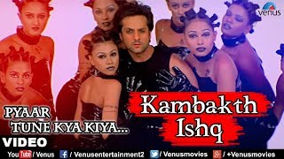 pc mobile Download Kambakth Ishq (Pyaar Tune Kya Kiya)
