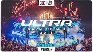 UMF Miami Warm Up Mix 2018 🎆   Best of EDM Big Room   EAR #132