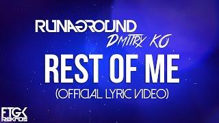 Rest Of Me (Official Lyric Video) | RUNAGROUND & Dmitry KO