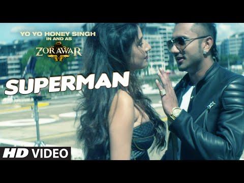 Xxx Mp4 SUPERMAN Video Song ZORAWAR Yo Yo Honey Singh T Series 3gp Sex