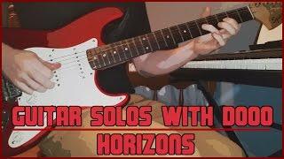 Guitar Solos With Dooo  #1 - Horizons