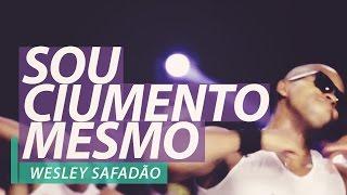 Wesley Safadão - Sou Ciumento Mesmo - FitDance - Coreografia