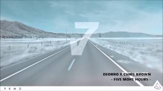 Deorro X Chris Brown - Five More Hours (Original Mix)