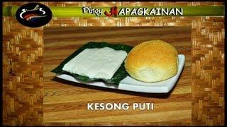 Pinoy Hapagkainan KESONG PUTI