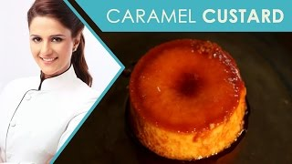 Caramel Custard | Dessert |Shipra Khanna