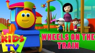 Bob The Train | Wheels on the train | Wheels on the bus | Kids Songs and Nursery Rhymes