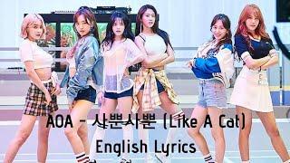 AOA - 사뿐사뿐 (Like a Cat) (English Subtitles)