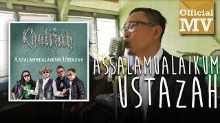 Khalifah - Assalamualaikum Ustazah (Official Music Video)