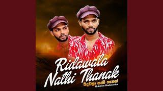 Ridawala Nathi Thanak