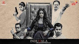 Indubala Teaser | Popy | ABM Sumon | Anonno Mamun | Indubala Bangla Web Series 2018