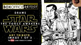 STAR WARS: THE FORCE AWAKENS FINAL TRAILER - ART TRIBUTE Part 1 of 3 -