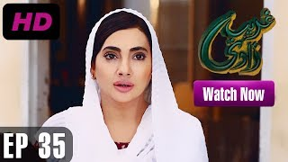 Ghareebzaadi - Episode 35 uploaded on 3 month(s) ago 18111 views