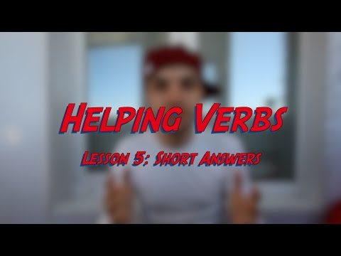 Helping Verbs - Lesson 5: Short Answers - Learn English online free video lessons