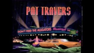 PAT TRAVERS - I'll Love You More Than You'll Never Know