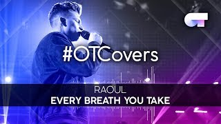 INSTRUMENTAL | Every breath you take - Raoul | OTCover
