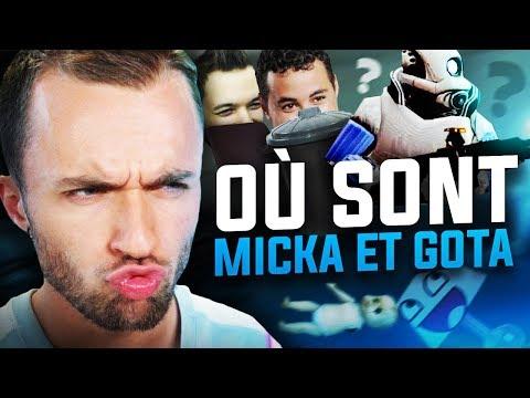 MAIS OÙ SONT MICKA ET GOTA ft. Gotaga Micka Doigby Locklear Domingo
