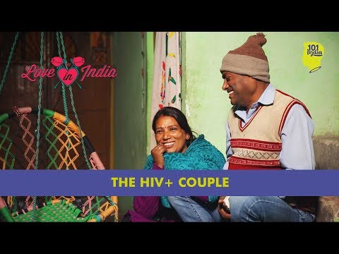 The HIV +ve Couple   Unique Love Stories from India