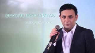 Gevorg Barsamyan - Achqery Qo