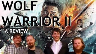 WOLF WARRIOR II Review