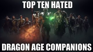 Top Ten Hated Dragon Age Companions
