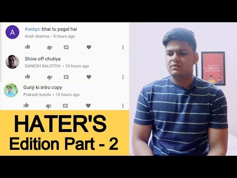Hater's Edition Part 2 - #AskPC Episode 31