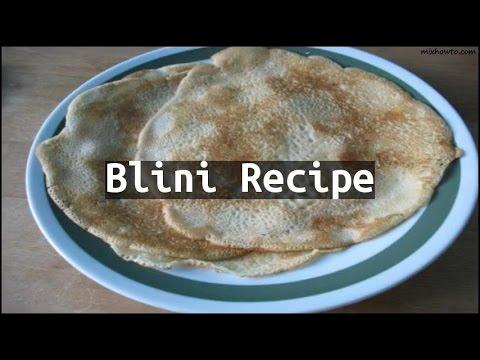 Recipe Blini Recipe
