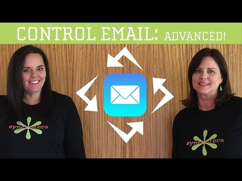 Get Control of Your Email - Part 3: Advanced Techniques