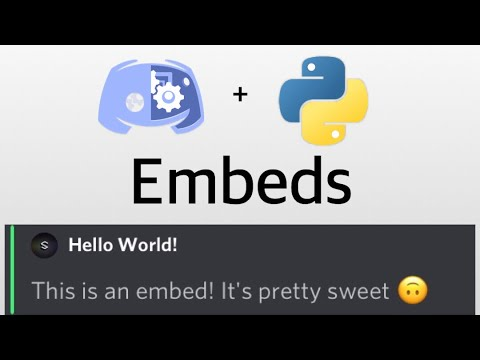 How to easily add embeds to your Python Discord Bot | Looks awesome! | Discord.py #3