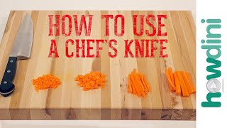 Knife Skills: How to Use a Chef