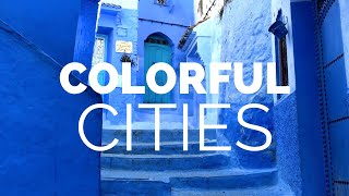 10 Most Colorful Cities in the World