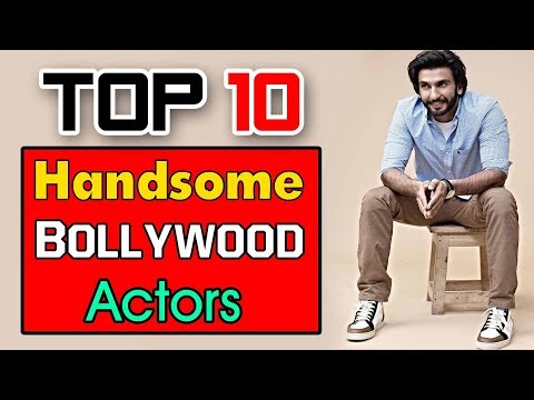 Top 10 Bollywood Handsome Actors 2017