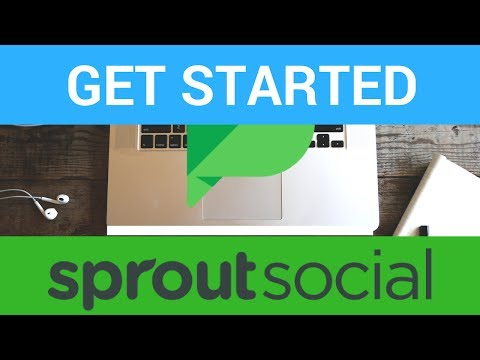 How to use sprout social - Get Started - Basics