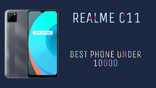 Realme C11 || Best phone under 10000 || Everything you need to know || Unboxingh