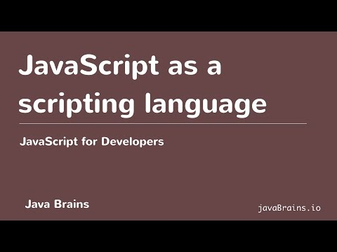 JavaScript for Developers 04 - JavaScript as a scripting language