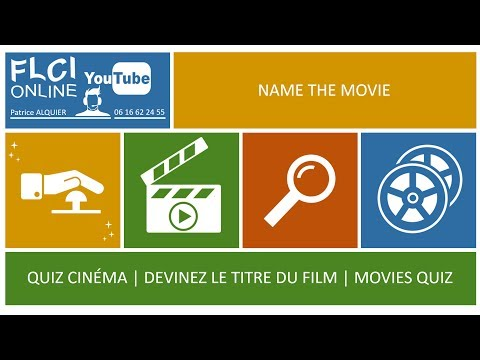 Quiz Cinéma   Name That Movie   Devinez le Titre du Film