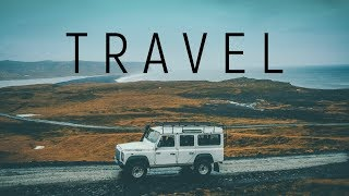Travel | Beautiful Ambient Mix
