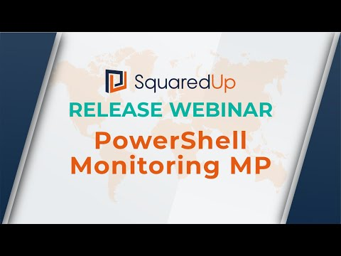 Webinar: SCOM PowerShell Monitoring MP
