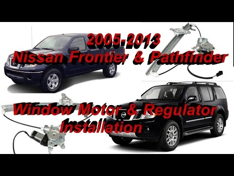 Nissan Frontier Window Motor and Regulator Installation