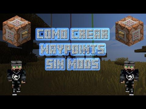 Minecraft 1.8 - 1.9 -  Crear Waypoints sin mods
