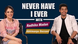 Never Have I Ever With Radhika Madaan | Abhimanyu Dassani | Wrong Name While Having Sex & More