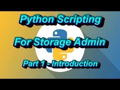 Python Scripting For Storage Admin Part 1 - Why Python Scripting