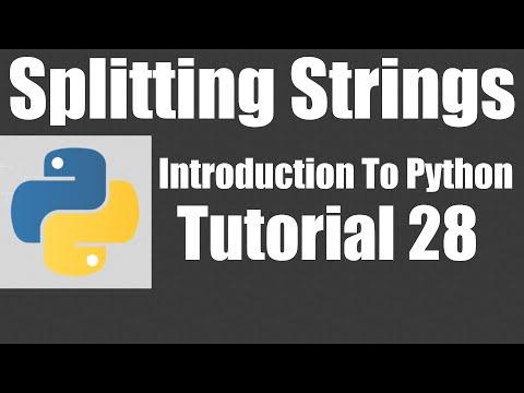 Splitting Strings - Python: Tutorial 28