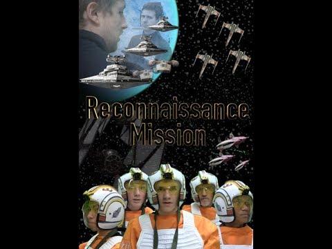 Reconnaissance Mission: A Star Wars Film