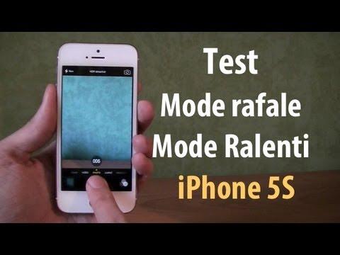 Test Mode Rafale et Ralenti (Slow Motion) sur iPhone 5S