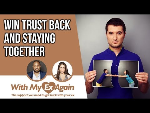 My Ex Doesn't Trust Me: How To Rebuild Trust With An Ex After A Breakup To Get Back Together