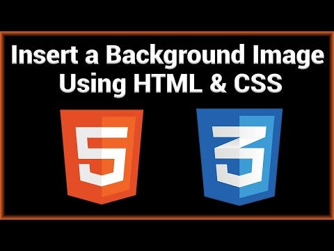 Insert a Background Image into a Website Using HTML/CSS