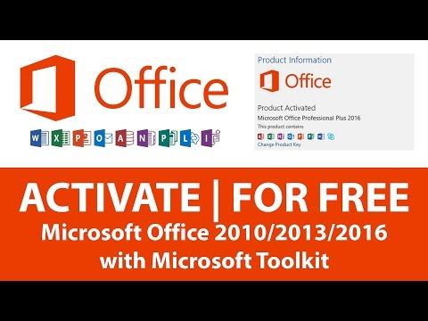 How to Activate Microsoft Office 2010 / 2013 / 2016 For Free