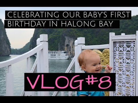 Xxx Mp4 FIRST BIRTHDAY In HALONG BAY VIETNAM Travel With A BABY 3gp Sex