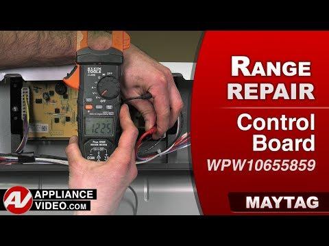 Maytag Range - Oven -  Control Board - Diagnostic & Repair